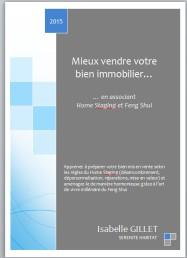 eBook Isabelle GILLET auteure Mieux vendre votre bien immobilier en alliant Home Staging et Feng Shui 2017
